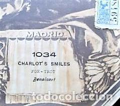 Partituras musicales: PARTITURA Nº 1034 CHARLOTS SMILES FOX-TROT DE BENALCART, PARA GRAMOLA MARCA DIANA EN BUEN ESTADO - Foto 2 - 205474892