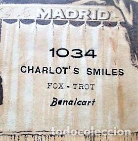 PARTITURA Nº 1034 CHARLOT'S SMILES FOX-TROT DE BENALCART, PARA GRAMOLA MARCA DIANA EN BUEN ESTADO (Música - Partituras Musicales Antiguas)