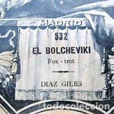 Partituras musicales: PARTITURA Nº 532 EL BOLCHEVIKI FOX-TROT DE DÍAZ GILES, PARA GRAMOLA MARCA DIANA EN BUEN ESTADO. Lote 205475326