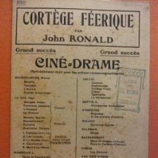 Partituras musicales: PARTITURA. CORTÈGE FÉERIQUE. JOHN RONALD. CINE DRAME. J. BUYST. Lote 206146276