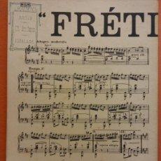 Partituras musicales: PARTITURA. FRÉTILLETTE. PIANO CONDUCTEUR. J. BUYST EDITEUR. Lote 206146738