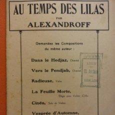 Partituras musicales: PARTITURA. AU TEMPS DES LILAS. ALEXANDROFF. J. BUYST, EDITEUR. Lote 206147423