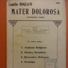Partituras musicales: PARTITURA. MATER DOLOROSA. INTERMEZZO TRISTE. CAMILLO BOGLIANI. J. BUYST, EDITEUR. Lote 206147747