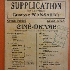 Partituras musicales: PARTITURA. SUPPLICATION. SOLO DE VIOLON. GUSTAVE WANSAERT. CINE DRAME. J. BUYST, EDITEUR. Lote 206148117