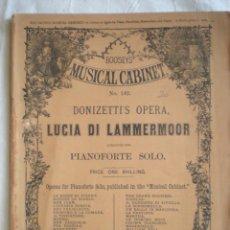 Partituras musicales: PARTITURA MUSICAL CABINET, PIANO FORTE SOLO, DONIZETTI, LUCIA DI LAMMERMOOR LONDON BOOSEY & CO, HOLL. Lote 207131997