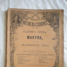 Partituras musicales: PARTITURA MUSICAL CABINET, PIANO FORTE SOLO, FLOTOW MARTHA LONDON BOOSEY & CO, HOLLES STREET. Lote 207132140