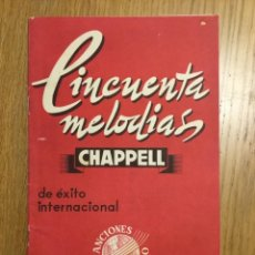 Partituras musicales: CINCUENTA MELODÍAS, CHAPPELL, 1961. Lote 207826168