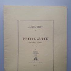 Partiture musicali: PETITE SUITE JACQUES INERT PARTITURA LIBRO PARA PIANO. Lote 208178696