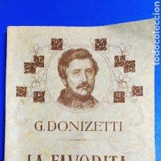 Partituras musicales: G.DONIZETTI , PARTITURA COMPLETA LA FAVORITA G.RICORDI. Lote 208275105