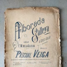 Partituras musicales: PARTITURA - PASCUAL VEIGA / ALBORADA GALLEGA - ED. CASA DOTESIO. Lote 209951295