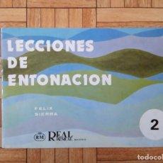 Partituras musicales: FÉLIX SIERRA - LECCIONES DE ENTONACIÓN 2. Lote 210440658