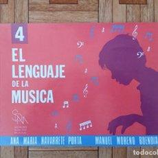 Partituras musicales: ANA MARÍA NAVARRETE - EL LENGUAJE DE LA MÚSICA 4. Lote 210440836