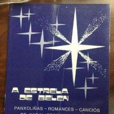 Partituras musicales: A ESTRELA DE BELEN. . GOMEZ LEDO. RARO. Lote 210963925