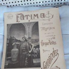 Partituras musicales: FÁTIMA, CANCIÓN MORISCA, PARTITURA PARA CANTO Y PIANO DE 1912, CASA DOTESIO. Lote 211468880