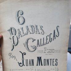 Partituras musicales: 6 BALADAS GALLEGAS. PARA PIANO POR JUAN MONTES. PARTITURA LA CORUÑA 1890.. Lote 211818885