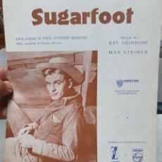 Partituras musicales: SUGARFOOT. RAY HEINDORF Y MAX STEINER. PARTITURA.. Lote 211819637