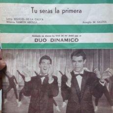 Partituras musicales: TU SERAS LA PRIMERA. DUO DINAMICO. EDICIONES MUSICALES. PARTITURA.. Lote 211820006