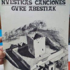Partituras musicales: NUESTRAS CANCIONES OTXOTE MUÑATONES. PARTITURA. PETRONOR 1980.. Lote 211821872
