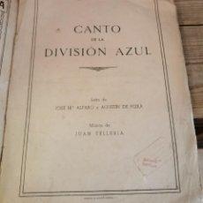 Partitions Musicales: CANTO DE LA DIVISION AZUL. Lote 212328792