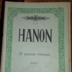 Partituras musicales: MUSICA GOYO - HANON - PIANISTA VIRTUOSO- VELOCIDAD Y DESTREZA - XX99. Lote 212507202