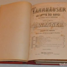 Partituras musicales: TANNHAUSER - PARTITURA - OPERA COMPLETA R. WAGNER - MILANO F. LUCCA. Lote 212570912