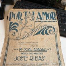 Partituras musicales: POR TU AMOR. Lote 213880055
