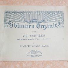 Partituras musicales: BIBLIOTECA ORGANICA NÚMERO 57 PARA ÓRGANO ARMONI 371 CORALES JUAN SEBASTIÁN BACH EDITORIAL BOILEAU. Lote 214166488