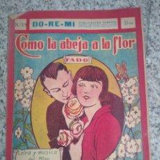 Partituras musicales: PARTITURA NUM 89 DO- RE- MI COMO LA ABEJA A LA FLOR. FADO.. Lote 214354893
