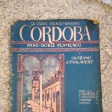 Partituras musicales: PARTITURA CORDOBA. PASO DOBLE FLAMENCO 27,4X35 CM. Lote 214418673