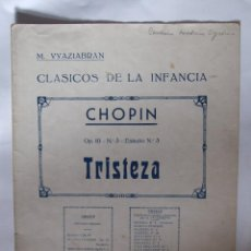 Partituras musicales: CHOPIN - OP.10 Nº3 ESTUDIO Nº 3 - TRISTEZA - CLASICOS DE LA INFANCIA - 3 PAGINAS. Lote 215495475