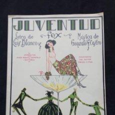 Partituras musicales: PARTITURA JUVENTUD PORTADA MODERNISTA AÑOS 1930,S. Lote 236273520