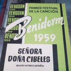 Partituras musicales: ANTIGUA PARTITURA SEÑORA DOÑA CIBELES AUGUSTO ALGUERO FESTIVAL CANCION BENIDORM ALICANTE 1959. Lote 217326821