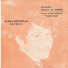 Partituras musicales: RAPHAEL DESDE AQUEL DIA PARTITURA Y LETRA PELICULA CUANDO TU NO ESTAS 1966 MANUEL ALEJANDRO. Lote 218316163