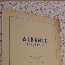 Partituras musicais: ANTIGUA PARTITURA.ALBENIZ.BARCAROLA OP.23.TRANSCRIPCION GUITARRA A.CHACON.UNION MUSICAL ESPAÑOLA.. Lote 218884593