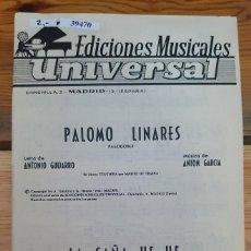 Partiture musicali: 39470 - PARTITURAS - 2 CANCIONES - PALOMO LINARES - LA CAÑA YE YE - EDICIONES MUSICALES UNIVERSAL. Lote 219143415