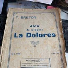 Partituras musicales: JOTA DE LA ÓPERA LA DOLORES. Lote 220068582