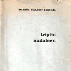 Partituras musicales: TRIPTIC NADALENC (AMANDO BLANQUER PONSODA 1971) SIN USAR. Lote 220094382