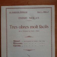 Partituras musicales: PARTITURA : TRES OBRES MOL FÀCILS - ISIDRE MOLAS / EN CATALÁN. Lote 220760738