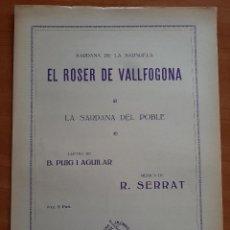 Partituras musicales: PARTITURA : SARDANA DE LA SARSUELA EL ROSER DE VALLFOGONA - R.SERRAT / EN CATALÁN. Lote 220765601
