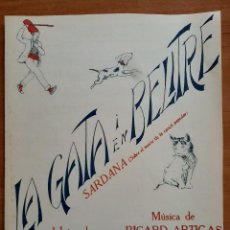 Partituras musicales: PARTITURA : LA GATA I EN BELITRE - RICARD ARTIGAS - EN CATALÁN. Lote 220916076
