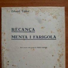 Partituras musicales: PARTITURA : RECANÇA I MENTA I FARIGOLA / EN CATALÁN. Lote 220917177