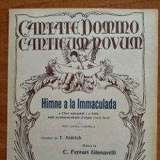 Partituras musicales: PARTITURA : HIMNE A LA INMACULADA DE FERRARI GINNARELLI. Lote 220920635