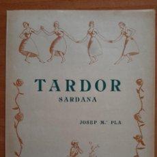 Partituras musicales: PARTITURA : TARDOR DE JOSEP Mª PLÁ / EN CATALÁN. Lote 220923420
