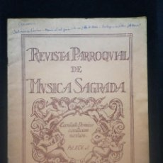 Partituras musicales: REVISTA DE MÚSICA SAGRADA. PARTITURAS N. 48.ABRIL 1931. Lote 221742560