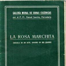 Partituras musicales: MANUEL SANCHO : LA ROSA MARCHITA - ZARZUELA EN UN ACTO (1926). Lote 222473712