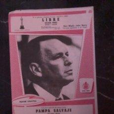 Partituras musicales: PARTITURAS LIBRE, DON BLACK-JOHN BARRY. Y PAMPA SALVAJE WLADO DE LOS RIOS. SINATRA. HISPAVOX. Lote 224886130