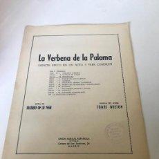 Partituras musicales: PARTITURA LA VERBENA DE LA PALOMA. Lote 226291506