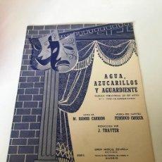 Partituras musicales: PARTITURA AGUA AZUCARILLOS Y AGUARDIENTE. Lote 226291582