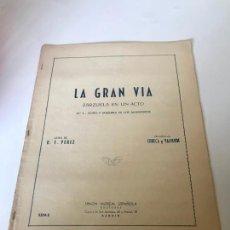 Partituras musicales: PARTITURA LA GRAN VÍA. Lote 226291660