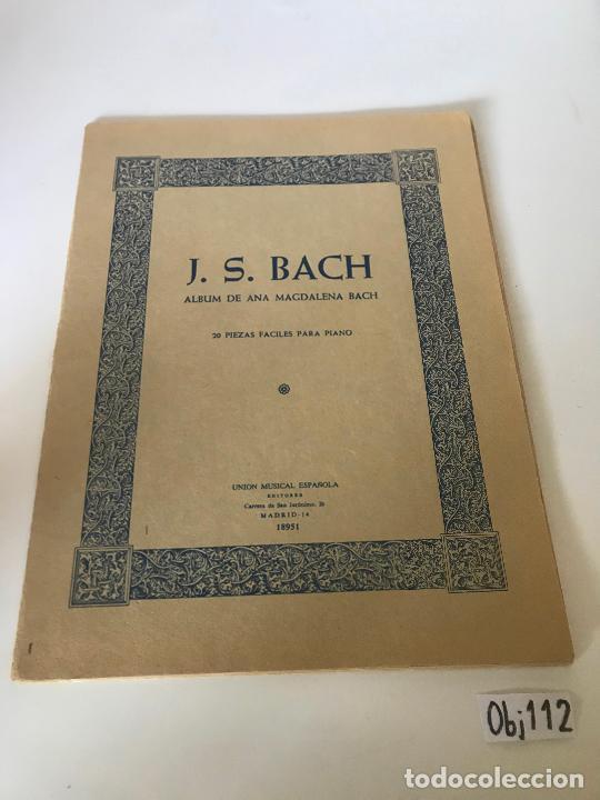 PARTITURA J.S BACH - ALBUM DE ANA MAGDALENA BACH (Música - Partituras Musicales Antiguas)